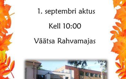 1. septembri aktus kell 10:00
