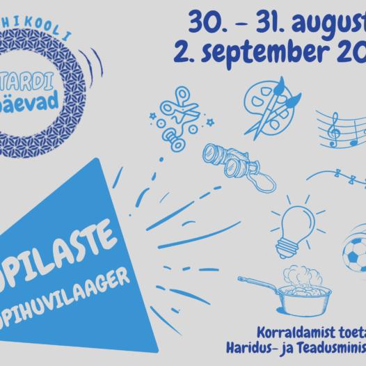 """Õpihuvilaager """"STARDIPÄEVAD"""" algab juba 30. august"""
